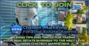 ChatBot Marketing For Real Estate Agents